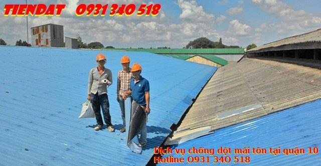 Dịch vụ chống dột mái tôn tại quận 10